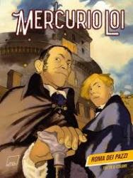 Mercurio Loi. [1]: Roma dei pazzi