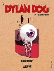 Dylan Dog. Golconda!