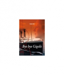 Bye Bye Gigolò