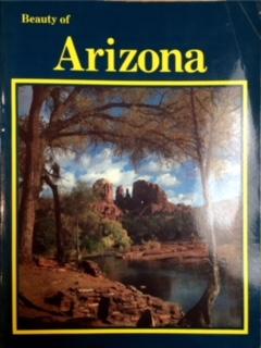 Beauty of Arizona / text, Paul M. Lewis ; concept & design, Robert D. Shangle.