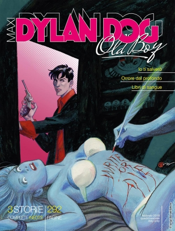 Maxi Dylan Dog: Old boy. 32: Io ti salverò
