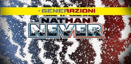 Nathan Never. Generazioni