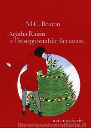 Agatha Raisin e l'insopportabile ficcanaso