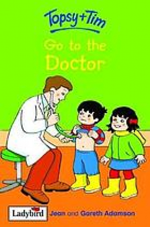 Topsy + Tim go to the doctor