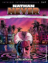 Nathan Never. L'altra metropoli