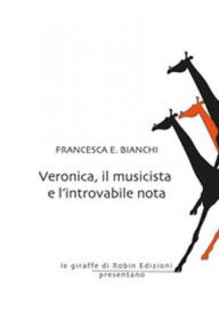 Veronica, il musicista e l'introvabile nota