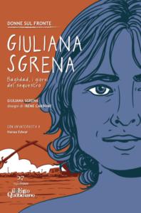 Giuliana Sgrena: Baghdad, i giorni del sequestro